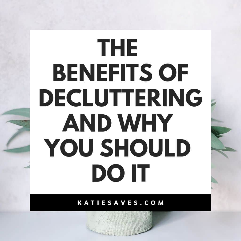 decluttering benefits