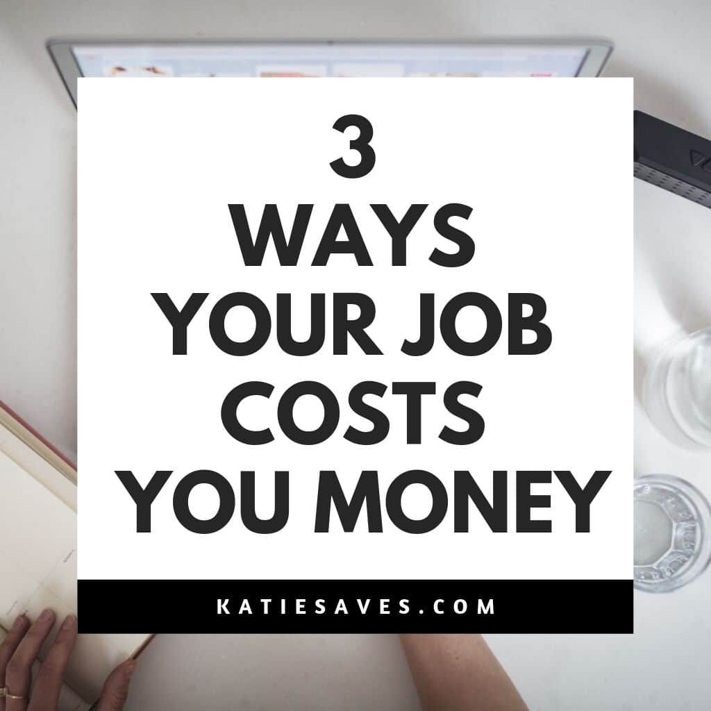 ways your job costs you money