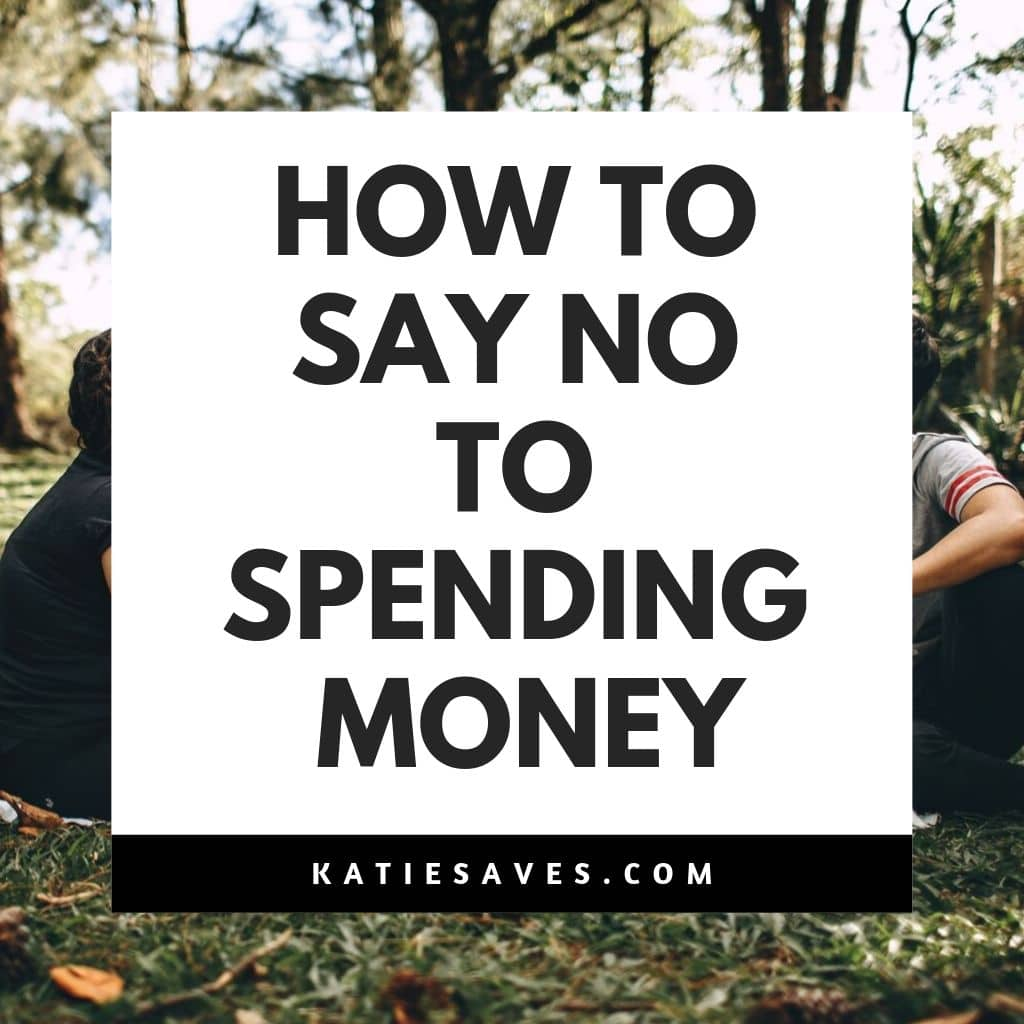 How to Say No to Spending Money