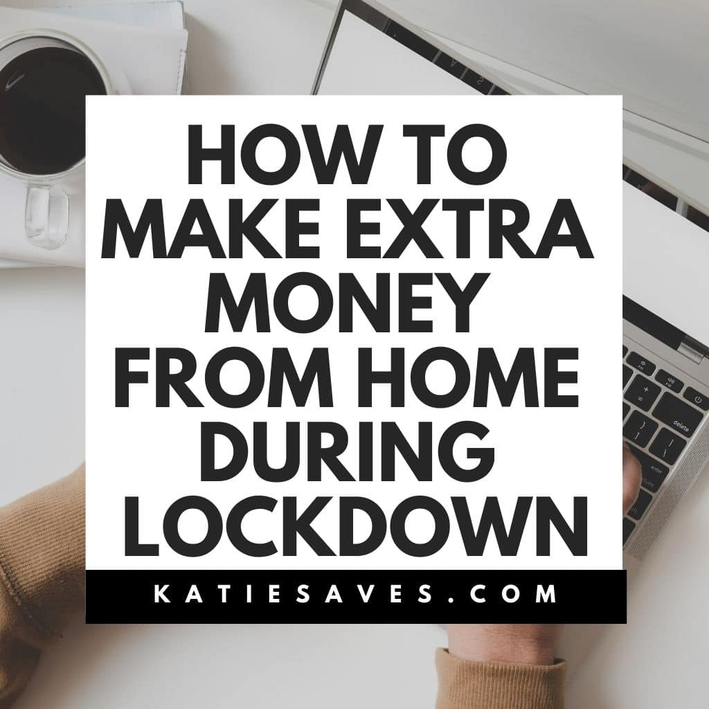 make extra money from home during lockdown