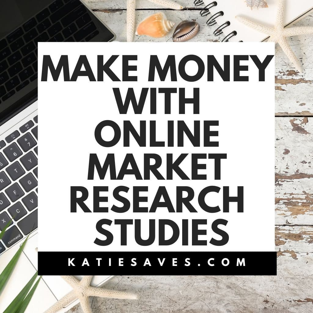 make money with online market research studies