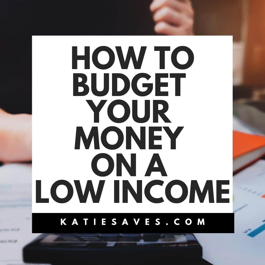 How to Budget Your Money on a Low Income